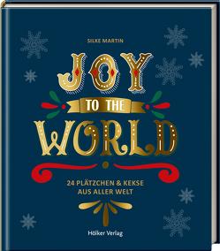 Joy to the World von Antholz,  Frauke, Martin,  Silke