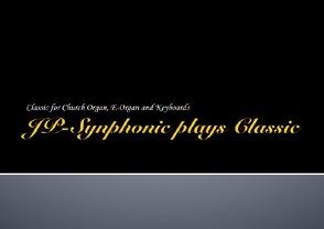 JP-Synphonic plays / JP-Synphonic plays Classic von Pröckl,  Jürgen