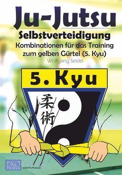 Ju-Jutsu – Kombinationen für das Training von Seidel,  Wolfgang