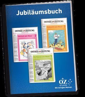 Jubiläumsbuch 65 Jahre Ostsee-Zeitung von Ebel,  Andreas