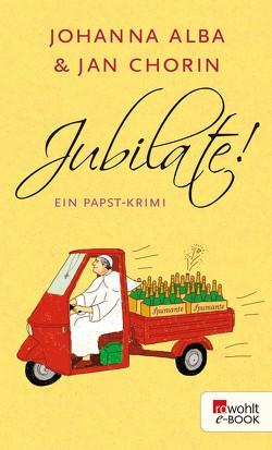 Jubilate! von Alba,  Johanna, Chorin,  Jan
