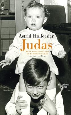 Judas von Holleeder,  Astrid, Klöbener-Jones,  Inge, Marquardt,  Per