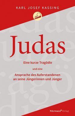 Judas von Kassing,  Karl Josef
