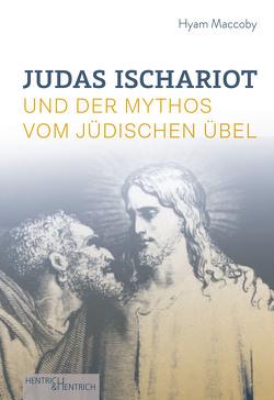 Judas Ischariot von Gorenflos,  Peter, Maccoby,  Hyam, Müller,  Wolfdietrich