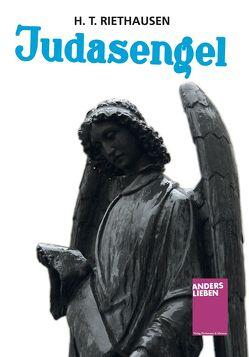 Judasengel von Riethausen,  H. T.