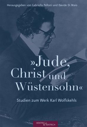 """""""Jude, Christ und Wüstensohn"""" von Di Maio,  Davide, Pelloni,  Gabriella"""