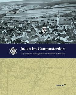 Juden im Gaumusterdorf von Ganz-Ohlig,  Heinz
