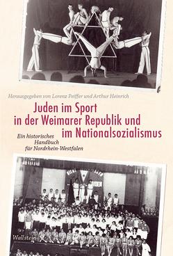 Juden im Sport in der Weimarer Republik und im Nationalsozialismus von Heinrich,  Arthur, Peiffer,  Lorenz