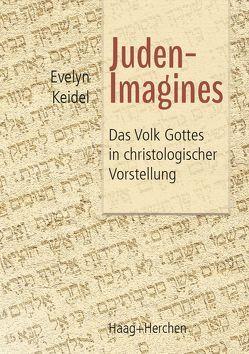 Juden-Imagines von Keidel,  Evelyn
