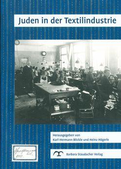 Juden in der Textilindustrie von Blickle,  Karl-Hermann, Högerle,  Heinz
