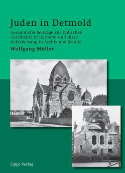 Juden in Detmold von Mueller,  Wolfgang, Prüter-Müller,  Micheline
