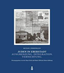 Juden in Eberstadt von Hans Erich und Marie Elfriede Dotter-Stiftung, Zimmermann,  Michael