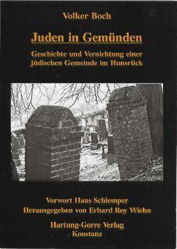 Juden in Gemünden von Boch,  Volker, Schlemper,  Hans, Wiehn,  Erhard R