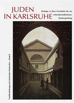 Juden in Karlsruhe von Schmitt,  Heinz