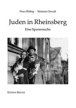 Juden in Rheinsberg von Böthig,  Peter, Oswalt,  Stefanie