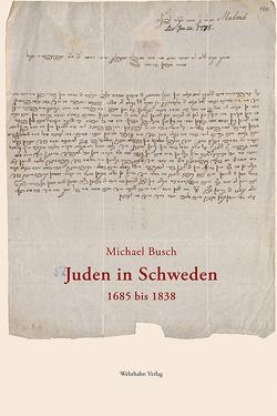 Juden in Schweden 1685 bis 1838 von Busch,  Michael