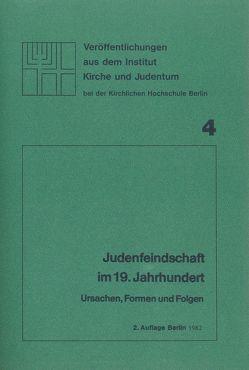 Judenfeindschaft im 19. Jahrhundert von Kupisch,  Karl, Müntinga,  Hermann, Osten-Sacken,  Peter von der, Törne,  Volker von