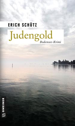 Judengold von Schütz,  Erich
