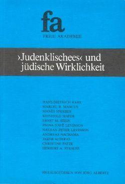 """""""Judenklischees"""" und jüdische Wirklichkeit in unserer Gesellschaft von Albertz,  Jörg, Kahl,  Hans D, Marcus,  Marcel R, Satter,  Erich, Sperber,  Manés"""
