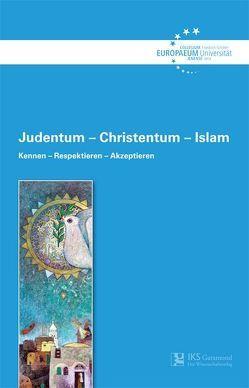 Judentum – Christentum – Islam von Collegium Europaeum Jenense
