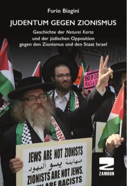 Judentum gegen Zionismus von Biagini,  Furio