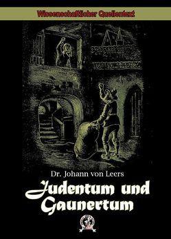 Judentum und Gaunertum von Leers,  Prof. Dr. Johann[es] von