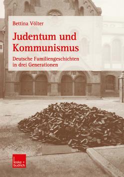 Judentum und Kommunismus von Völter,  Bettina