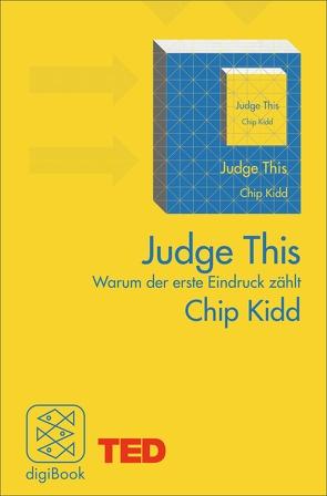 Judge This von Gabler,  Irmengard, Kidd,  Chip