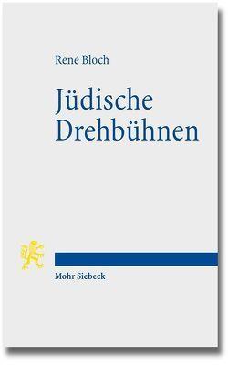 Jüdische Drehbühnen von Bloch,  René