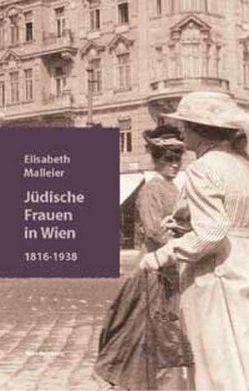 Jüdische Frauen in Wien von Malleier,  Elisabeth