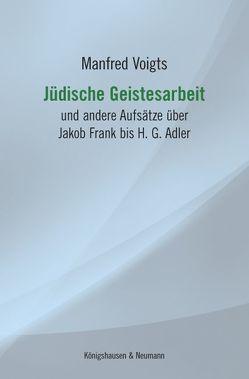 Jüdische Geistesarbeit von Voigts,  Manfred