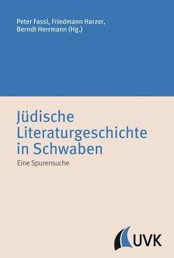 Jüdische Literaturgeschichte in Schwaben von Fassl,  Peter, Harzer,  Friedmann, Herrmann,  Berndt
