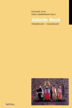 Jüdische Musik? von John,  Eckhard, Zimmermann,  Heidy