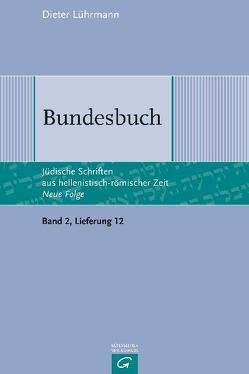 Jüdische Schriften aus hellenistisch-römischer Zeit – Neue Folge… / Bundesbuch von Lührmann,  Dieter