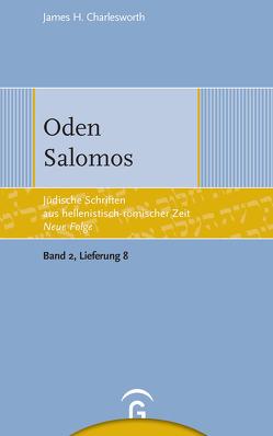 Jüdische Schriften aus hellenistisch-römischer Zeit – Neue Folge… / Oden Salomos von Charlesworth,  James H.