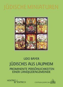 Jüdisches aus Laupheim von Bayer,  Udo