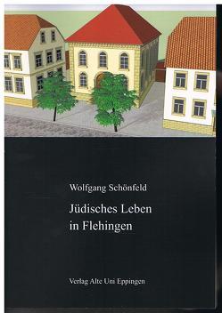 Jüdisches Leben in Flehingen von Schönfeld,  Wolfgang