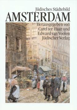 Jüdisches Städtebild Amsterdam von Beuningen,  Helga van, Haar,  Carel ter, Voolen,  Edward van