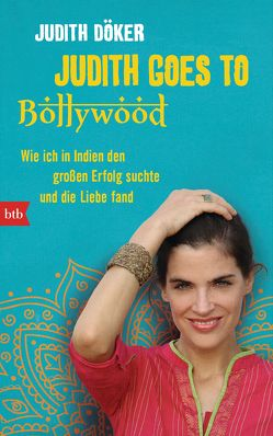 Judith goes to Bollywood von Döker,  Judith