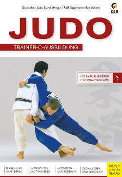 Judo – C-Trainer Ausbildung von Lippmann,  Ralf