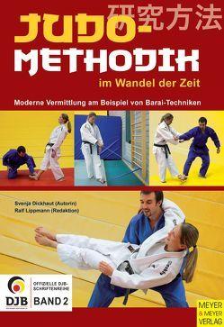 Judomethodik im Wandel der Zeit von Deutscher Judo Bund e.V.,  Deutscher, Dickhaut,  Svenja, Lippmann,  Ralf