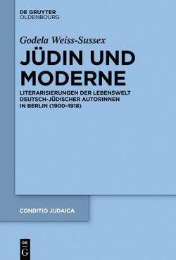 Jüdin und Moderne von Weiss-Sussex,  Godela