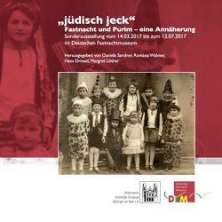 jüdisch jeck von Driesel,  Hans, Löther,  Margret, Sandner,  Daniela, Wahner,  Romana