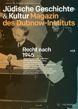 Jüdische Geschichte & Kultur – Magazin des Simon-Dubnow-Instituts