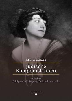 Jüdische Komponistinnen von Schwab,  Andrea