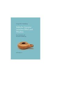 Jüdische Literatur zwischen Bibel und Mischna von Nickelsburg,  George W.E.