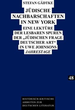 Jüdische Nachbarschaften in New York von Gädtke,  Stefan