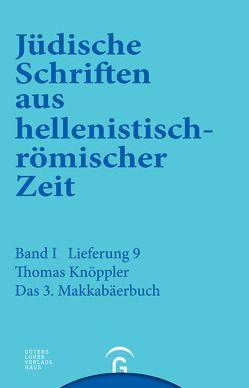 Jüdische Schriften aus hellenistisch-römischer Zeit, Bd 1: Historische… / 3. Makkabäerbuch von Knöppler,  Thomas