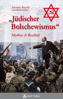 Jüdischer Bolschewismus von Bieberstein,  Johannes Rogalla von
