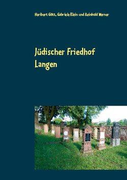Jüdischer Friedhof Langen von Gött,  Heribert, Klein,  Gabriele, Werner,  Reinhold